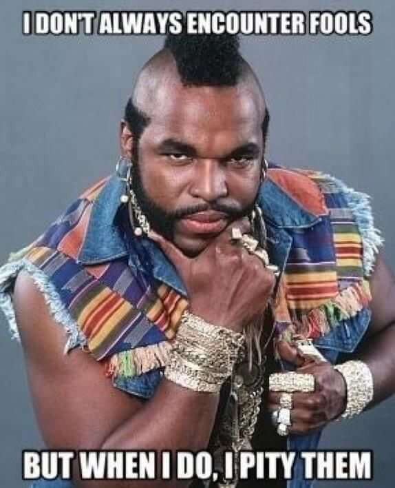 Mr. T pities the fool that makes a bad hire